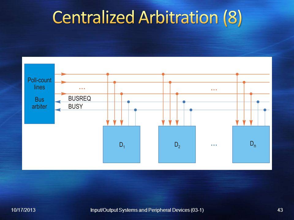Centralized Arbitration (8)
