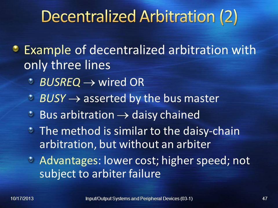 Decentralized Arbitration (2)