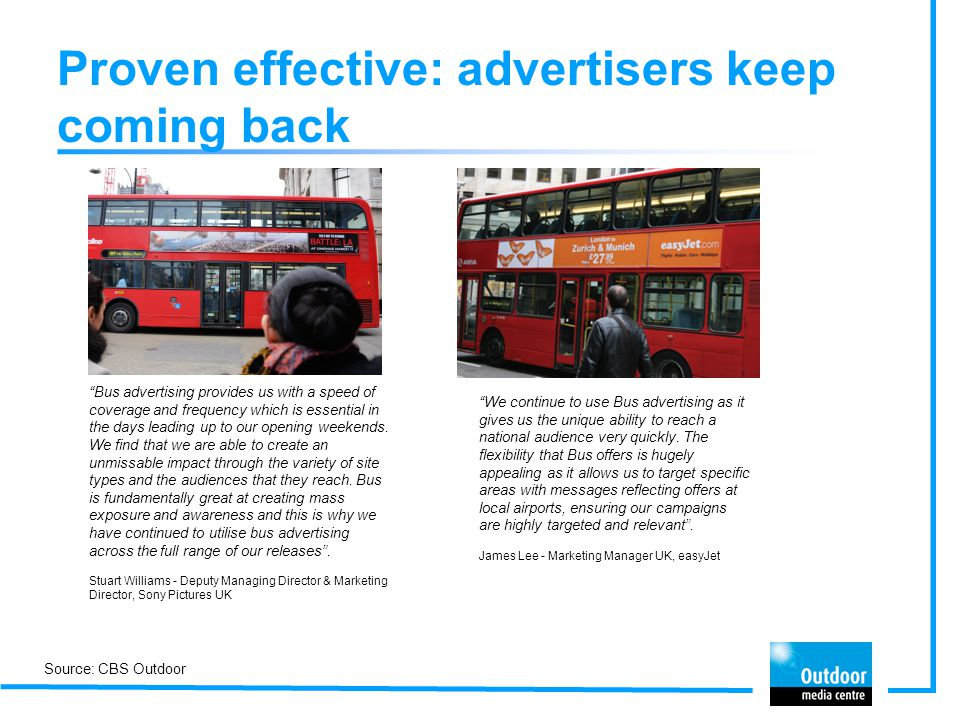 Proven effective: advertisers keep coming back
