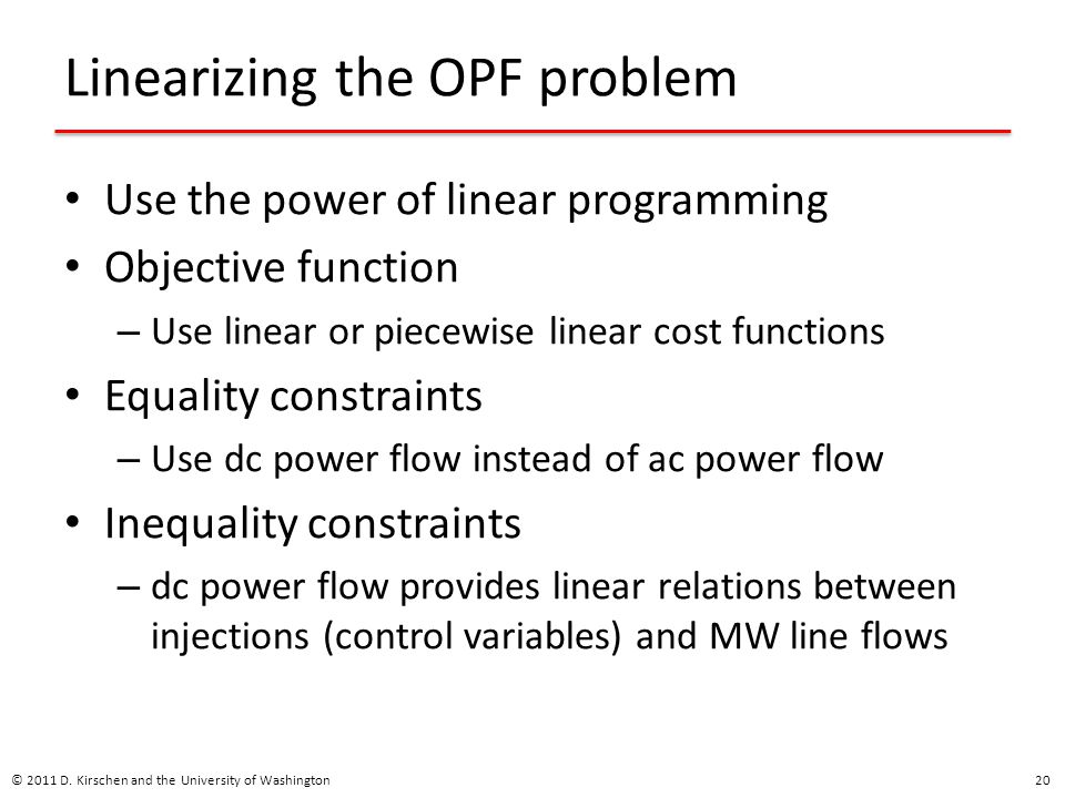 Linearizing the OPF problem