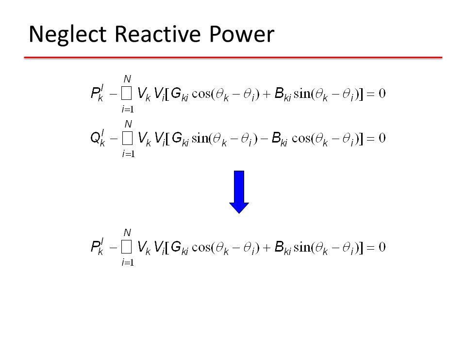 Neglect Reactive Power