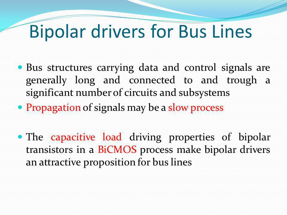 Bipolar drivers for Bus Lines