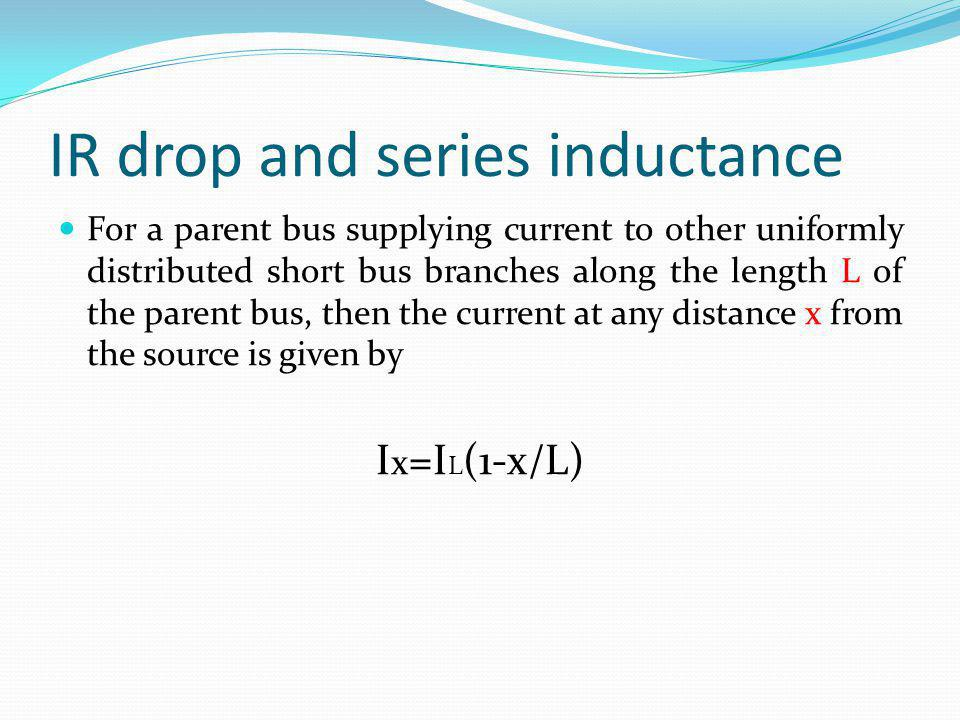 IR drop and series inductance