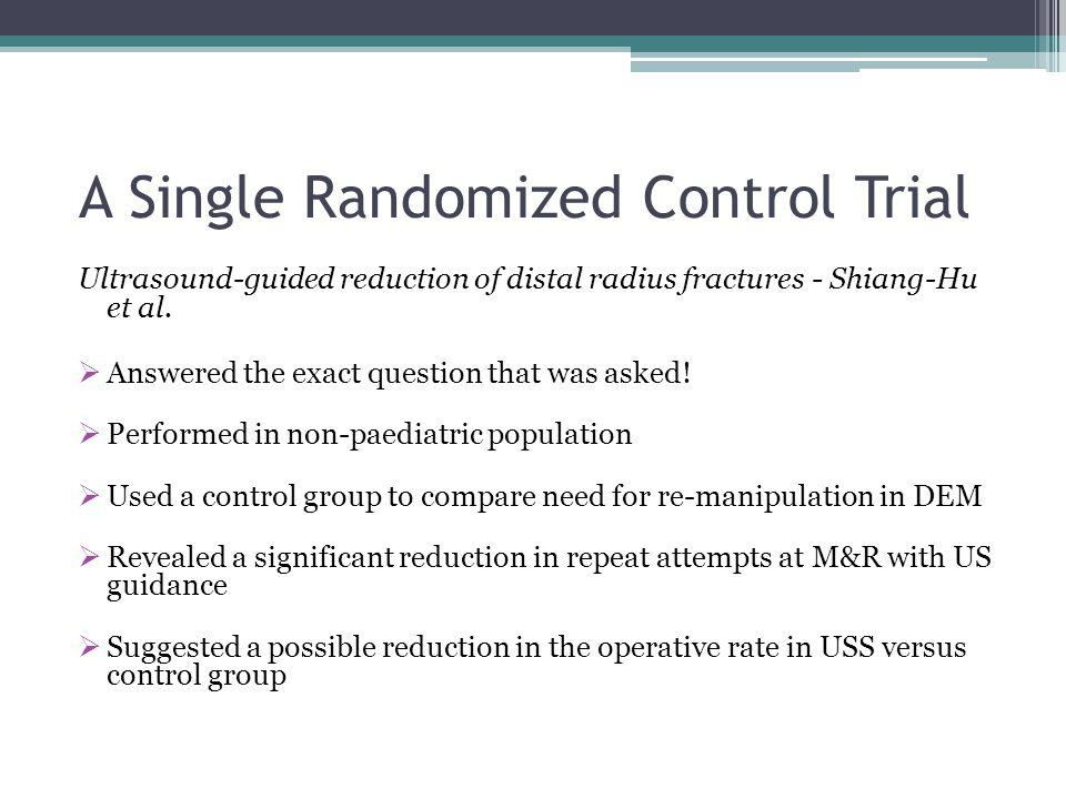 A Single Randomized Control Trial