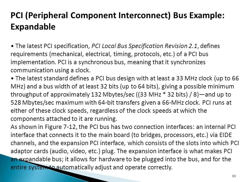 PCI (Peripheral Component Interconnect) Bus Example: Expandable