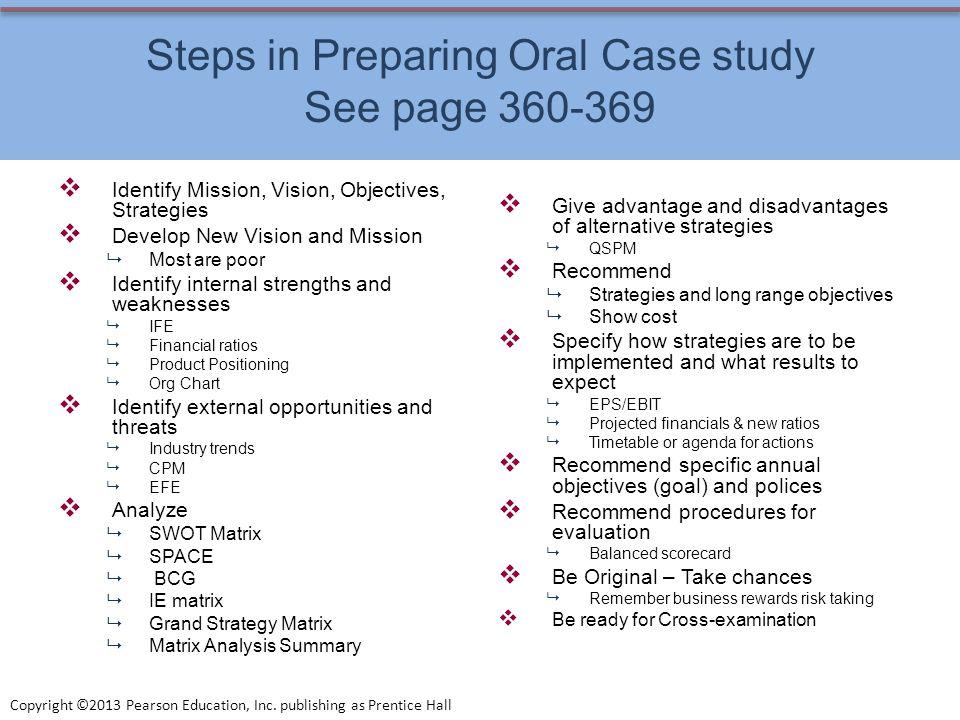 Steps in Preparing Oral Case study See page 360-369