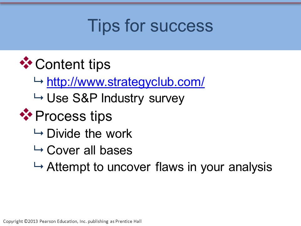 Tips for success Content tips Process tips