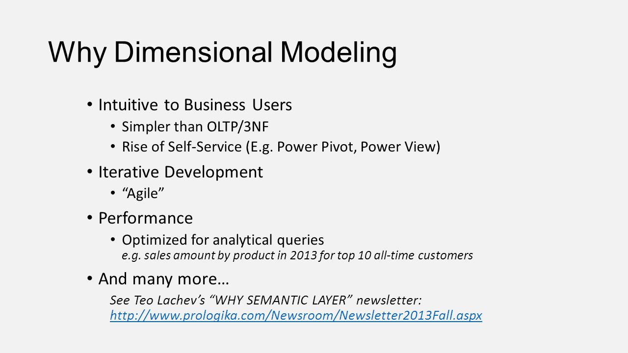 Why Dimensional Modeling