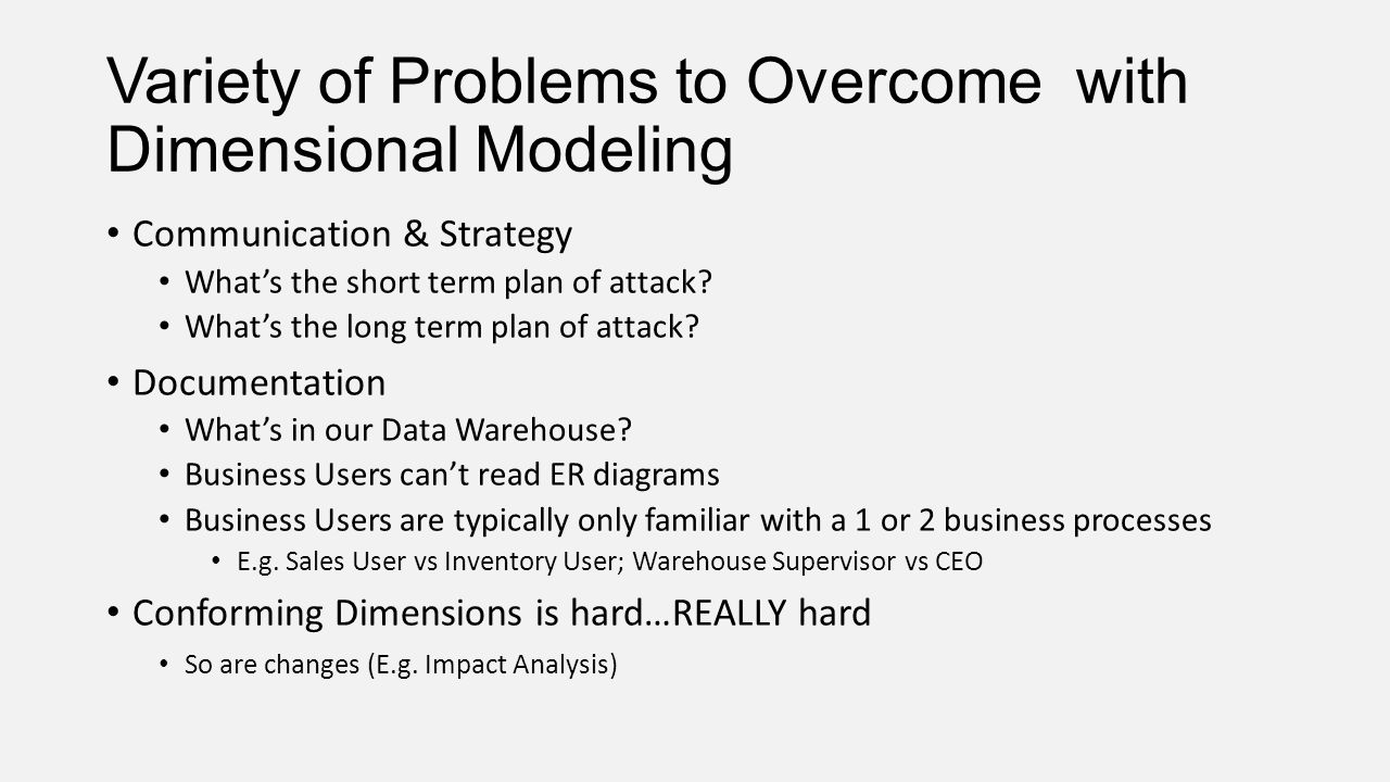 Variety of Problems to Overcome with Dimensional Modeling