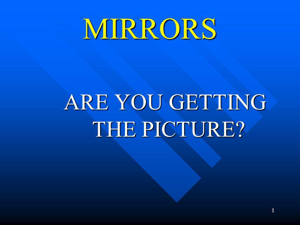 ARE YOU GETTING THE PICTURE