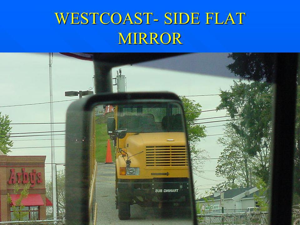 WESTCOAST- SIDE FLAT MIRROR