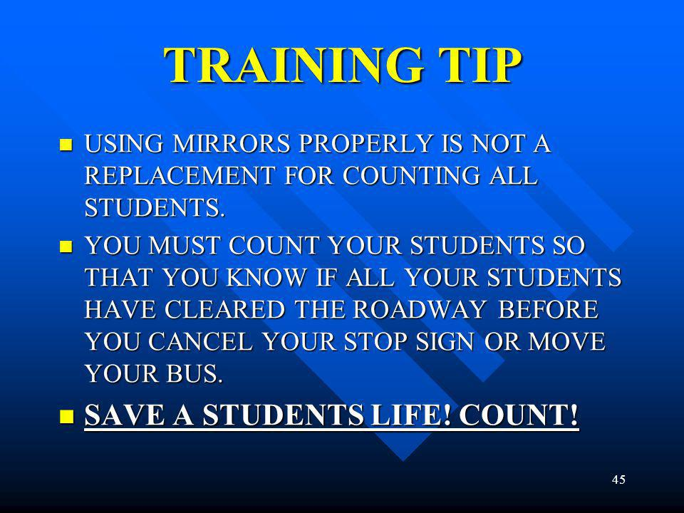 TRAINING TIP SAVE A STUDENTS LIFE! COUNT!