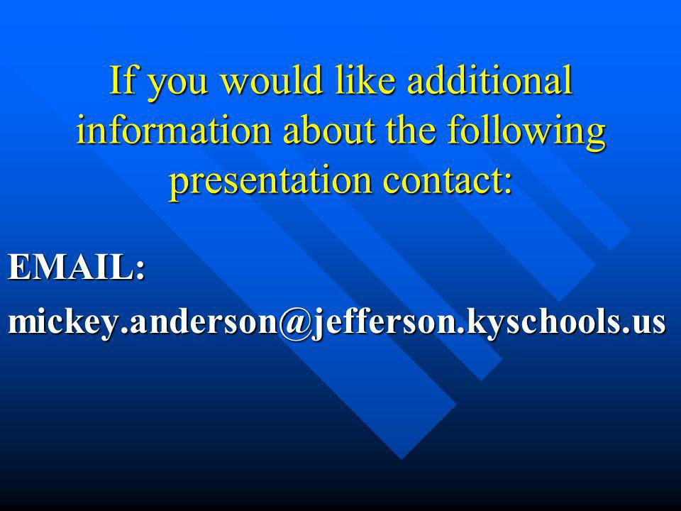 EMAIL: mickey.anderson@jefferson.kyschools.us