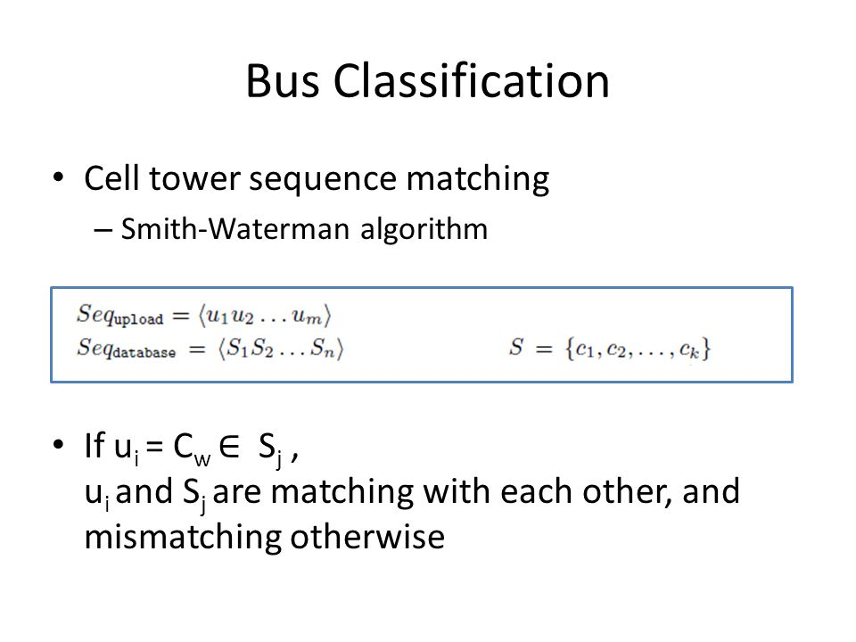 Bus Classification Cell tower sequence matching