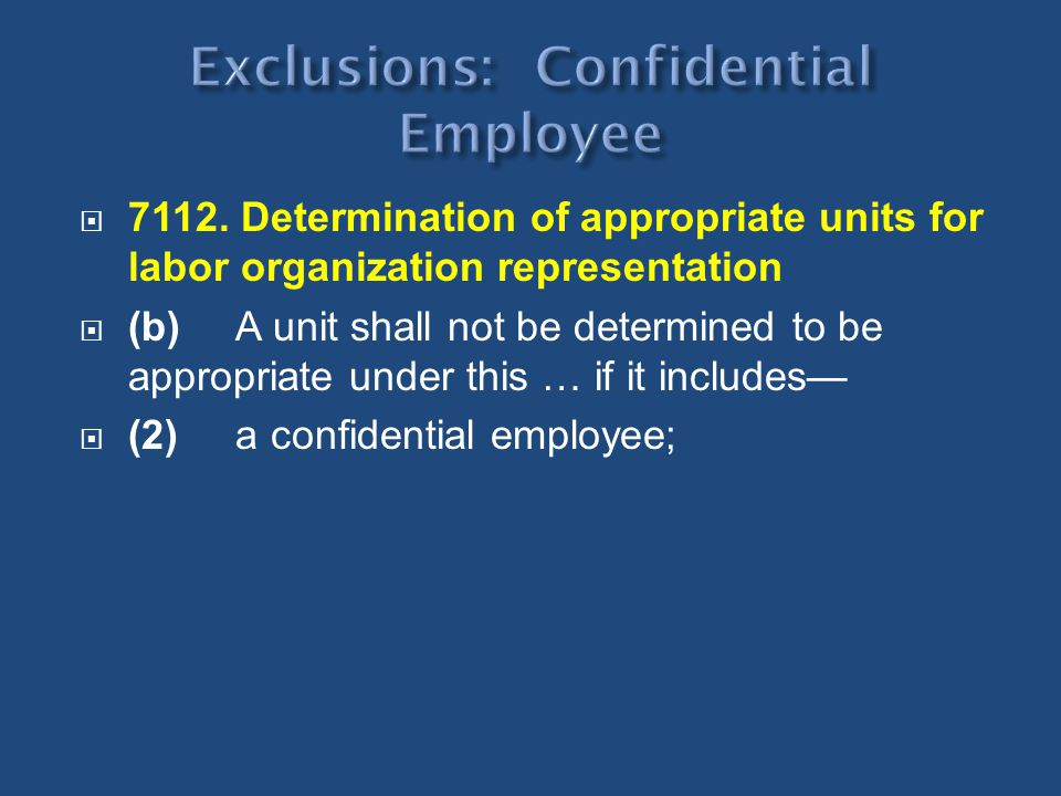 Exclusions: Confidential Employee