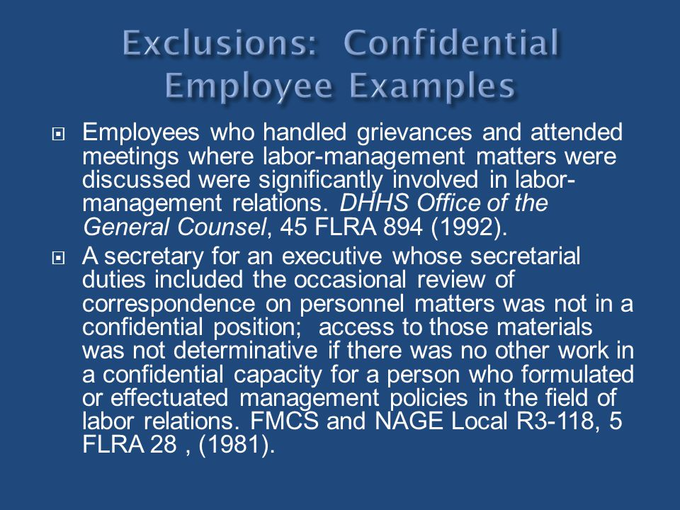 Exclusions: Confidential Employee Examples