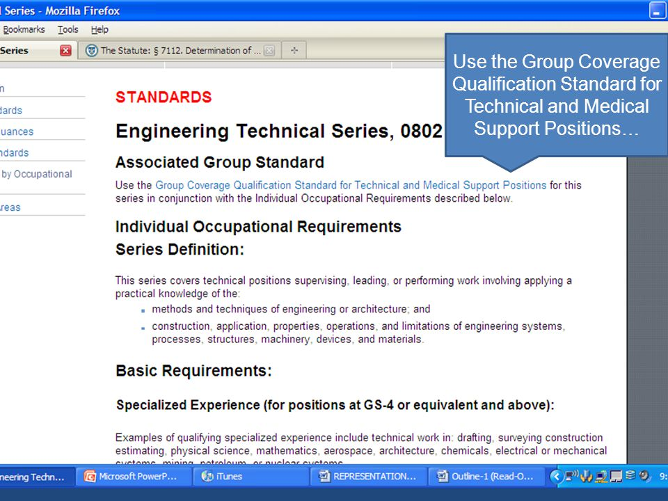 Use the Group Coverage Qualification Standard for Technical and Medical Support Positions…