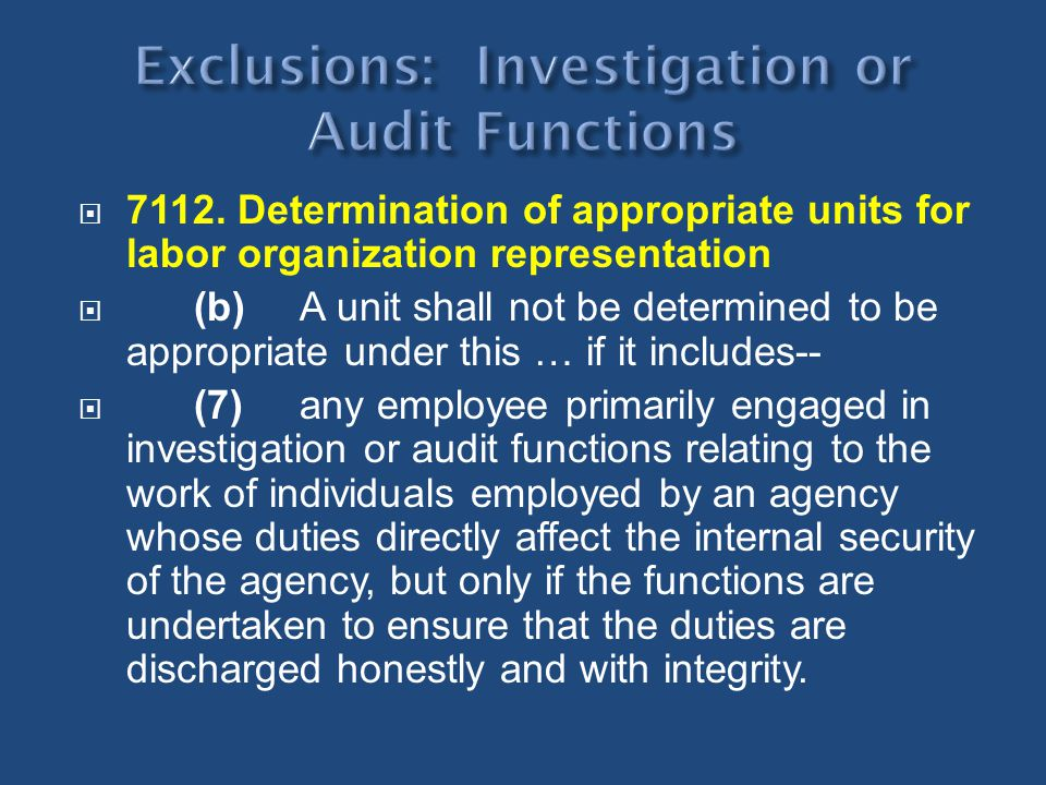 Exclusions: Investigation or Audit Functions