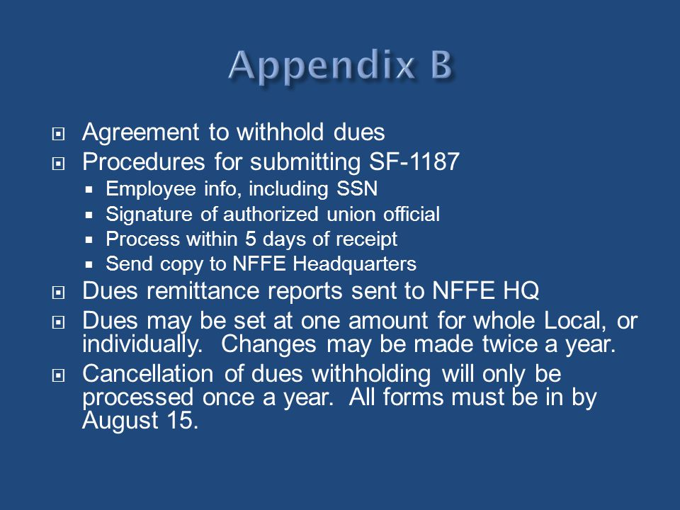 Appendix B Agreement to withhold dues