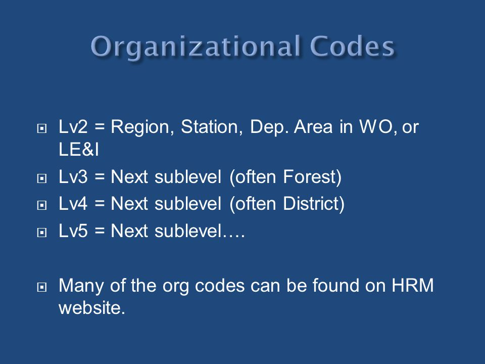 Organizational Codes Lv2 = Region, Station, Dep. Area in WO, or LE&I