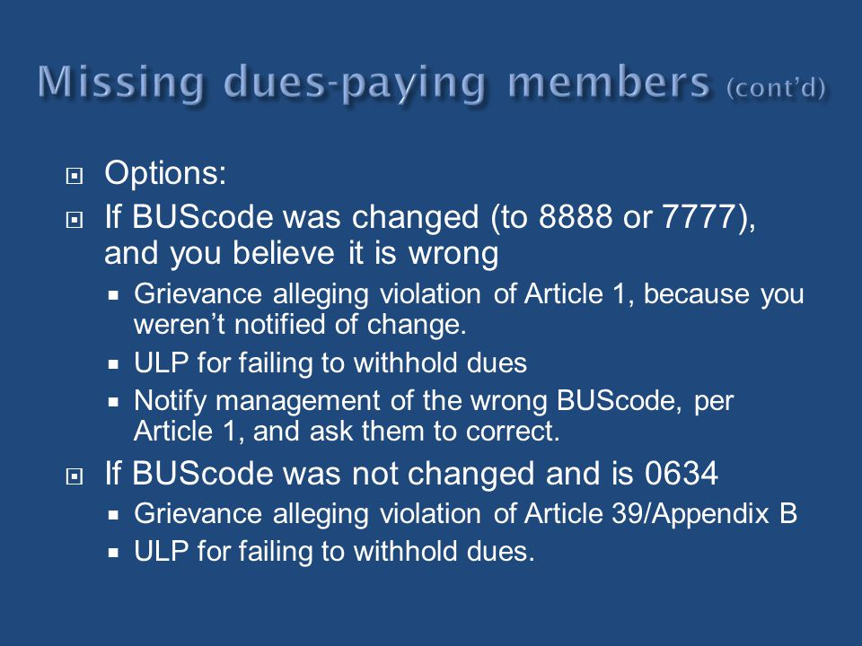 Missing dues-paying members (cont'd)