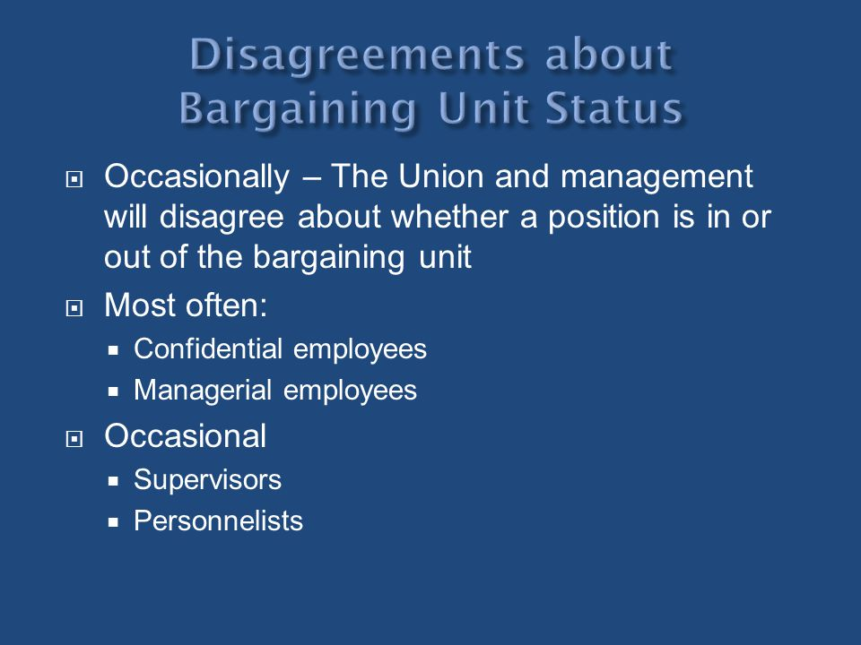 Disagreements about Bargaining Unit Status