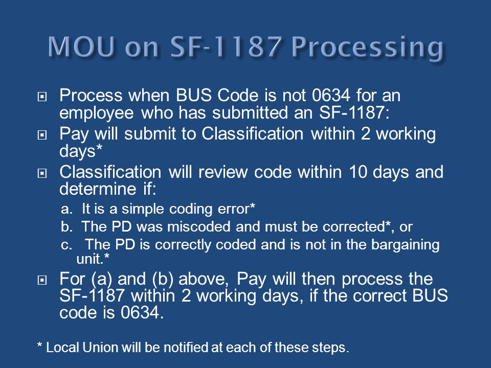 MOU on SF-1187 Processing Process when BUS Code is not 0634 for an employee who has submitted an SF-1187: