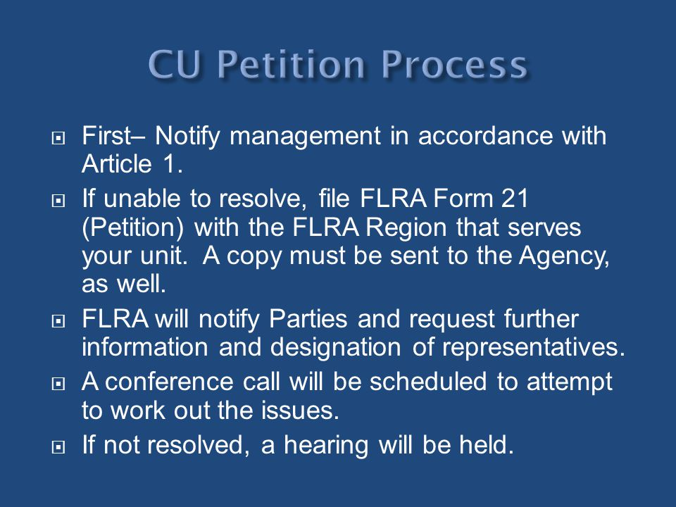 CU Petition Process First– Notify management in accordance with Article 1.