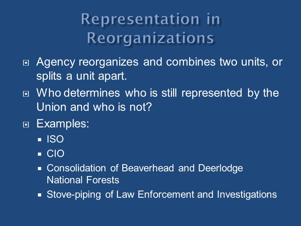 Representation in Reorganizations