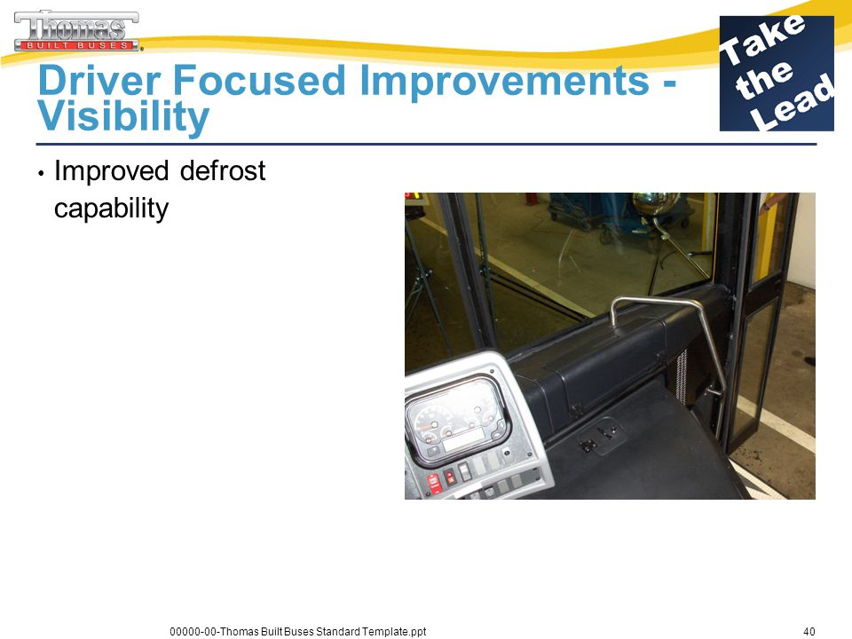 Driver Focused Improvements - Visibility