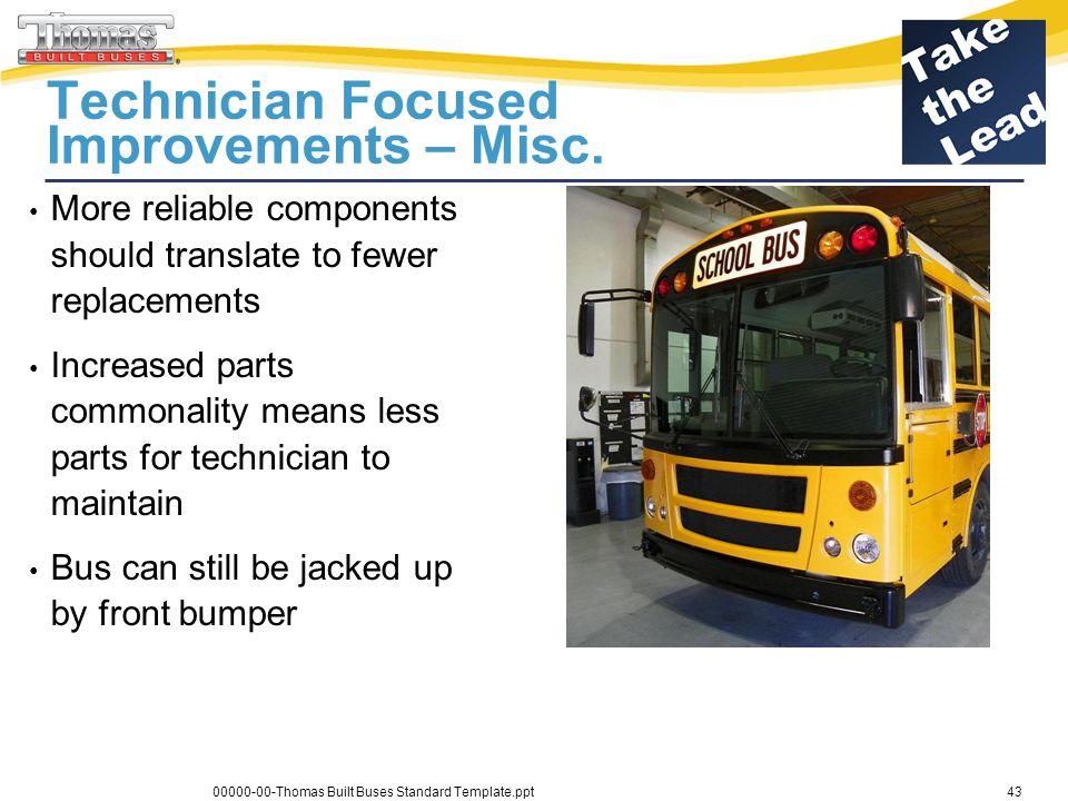 Technician Focused Improvements – Misc.
