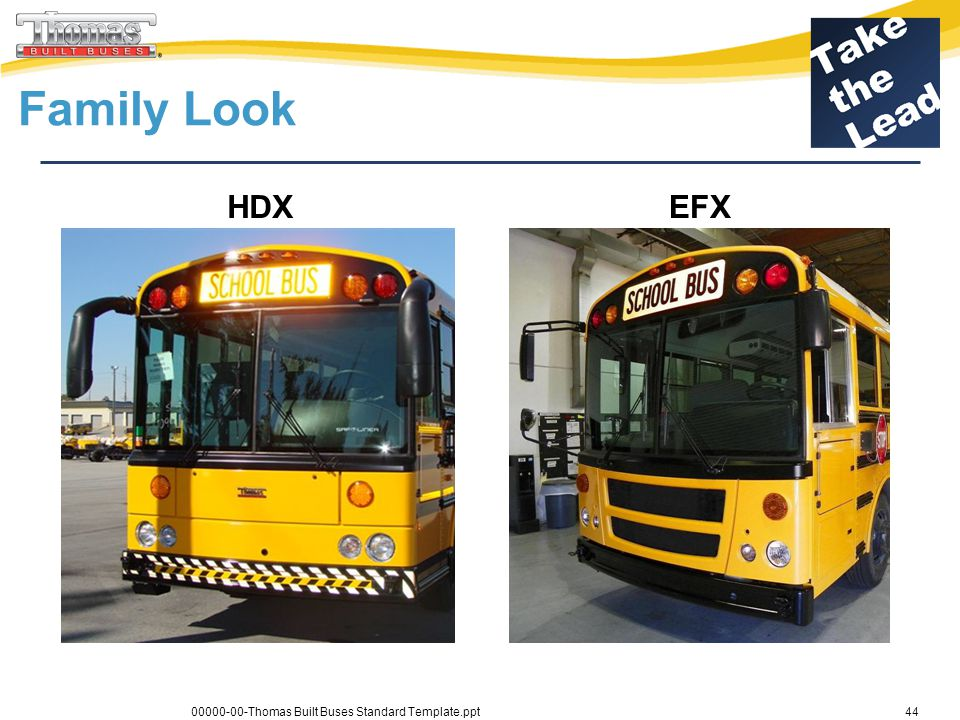Family Look HDX EFX 00000-00-Thomas Built Buses Standard Template.ppt