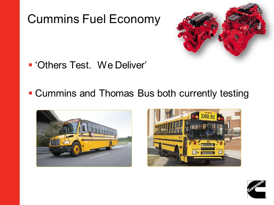 Cummins Fuel Economy 'Others Test. We Deliver'