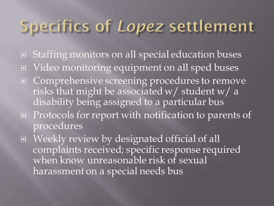 Specifics of Lopez settlement