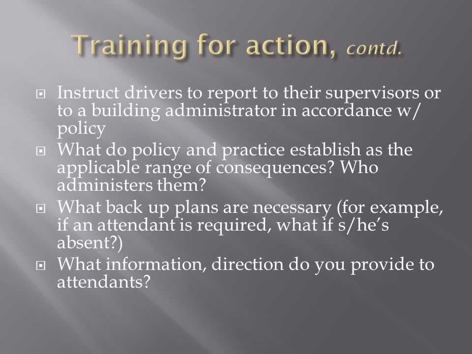Training for action, contd.