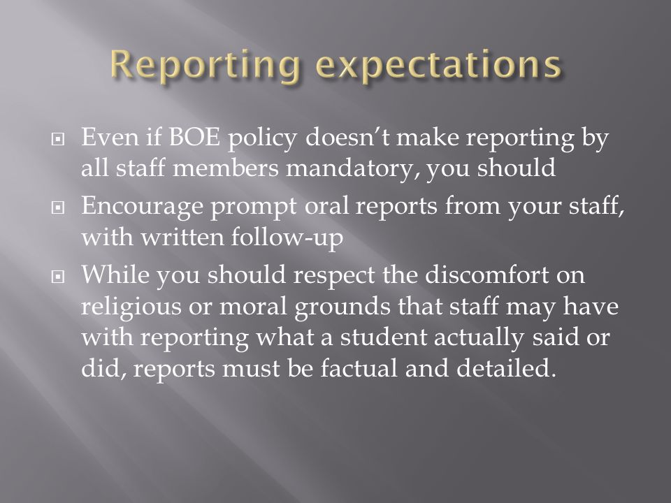 Reporting expectations
