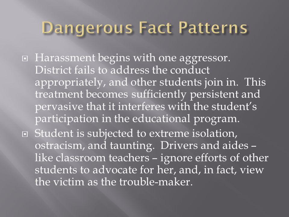 Dangerous Fact Patterns