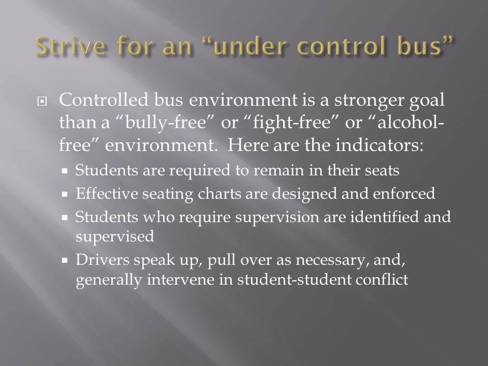 Strive for an under control bus