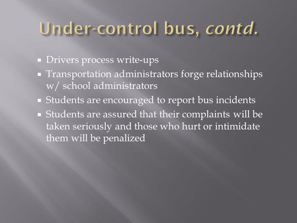 Under-control bus, contd.