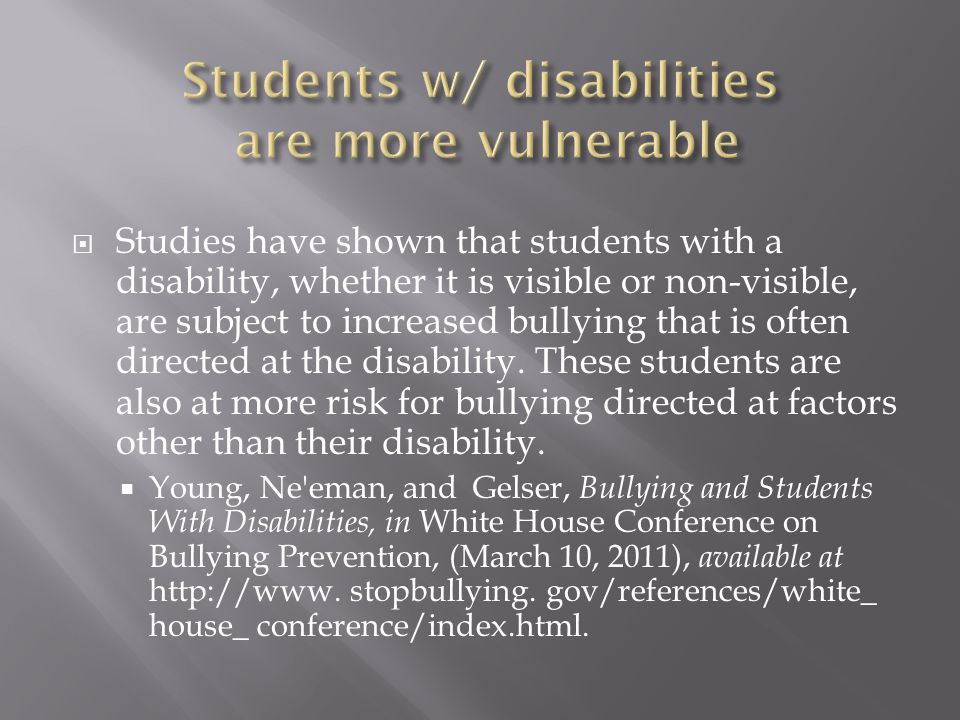 Students w/ disabilities are more vulnerable