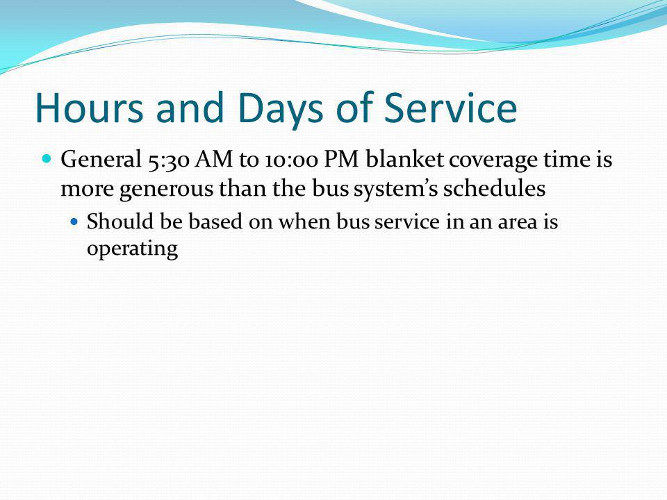 Hours and Days of Service