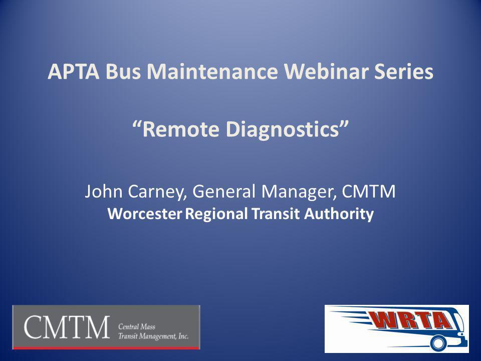 APTA Bus Maintenance Webinar Series Remote Diagnostics