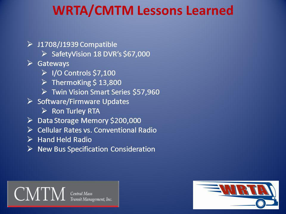 WRTA/CMTM Lessons Learned