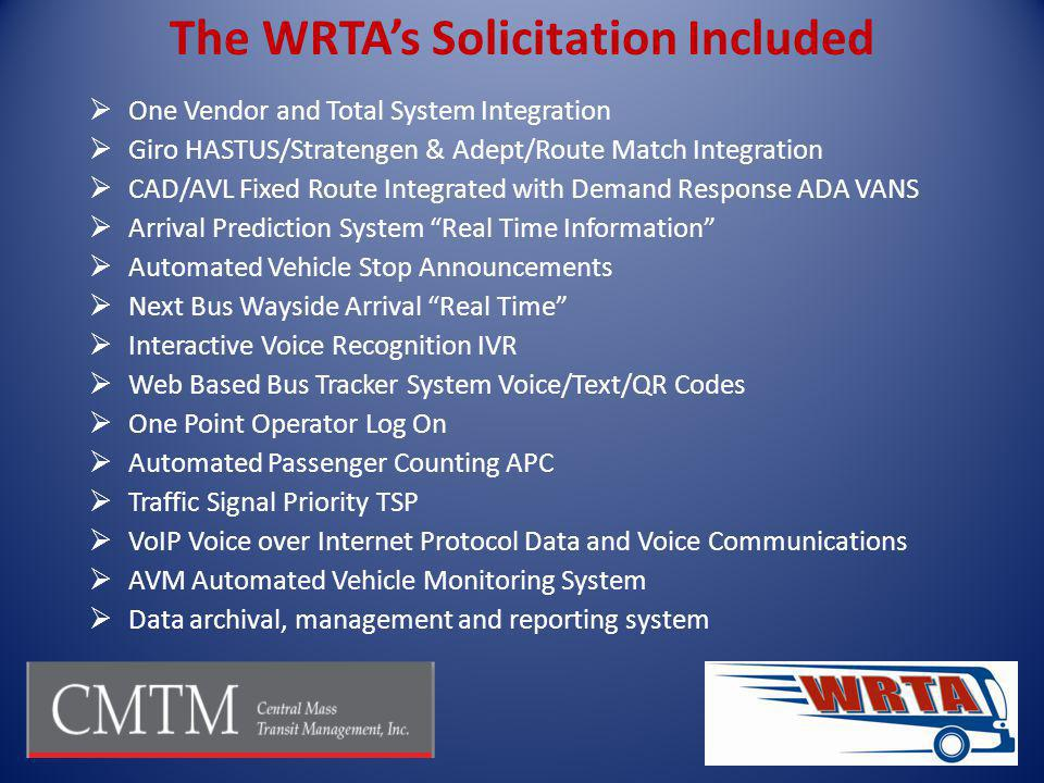The WRTA's Solicitation Included