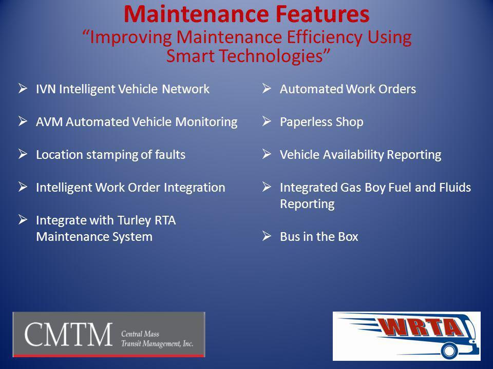 Improving Maintenance Efficiency Using