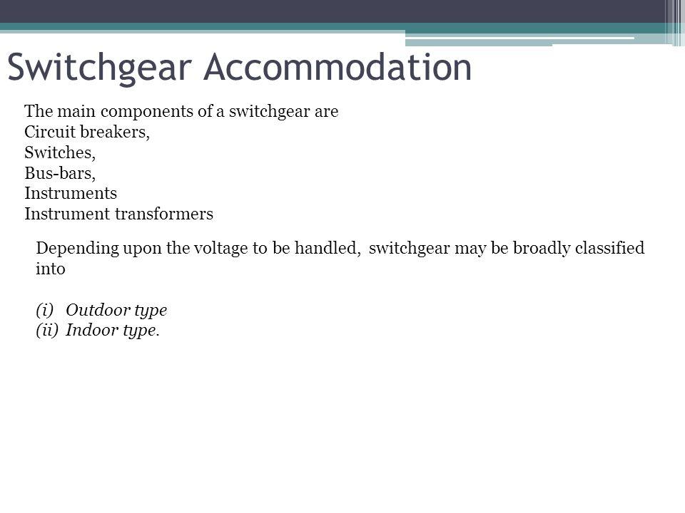 Switchgear Accommodation