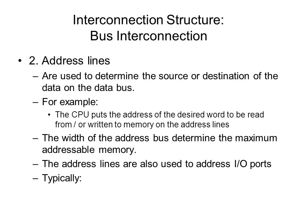 Interconnection Structure: Bus Interconnection