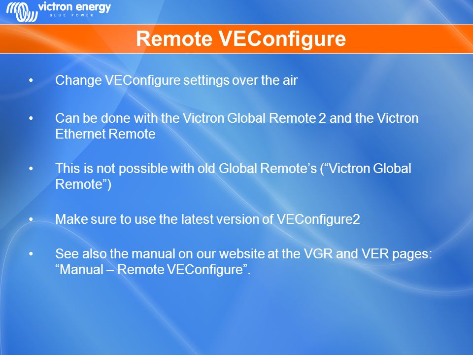 Remote VEConfigure Change VEConfigure settings over the air