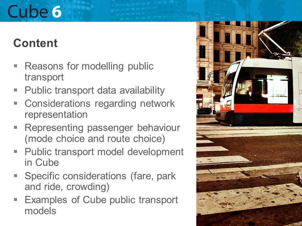 Content Reasons for modelling public transport