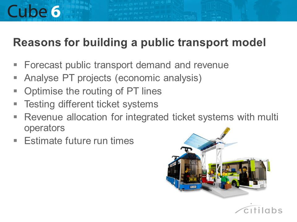 Reasons for building a public transport model